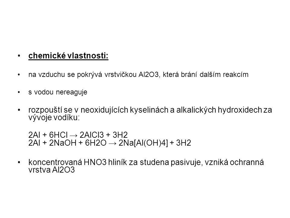 2Al + 6HCl → 2AlCl3 + 3H2 2Al + 2NaOH + 6H2O → 2Na[Al(OH)4] + 3H2